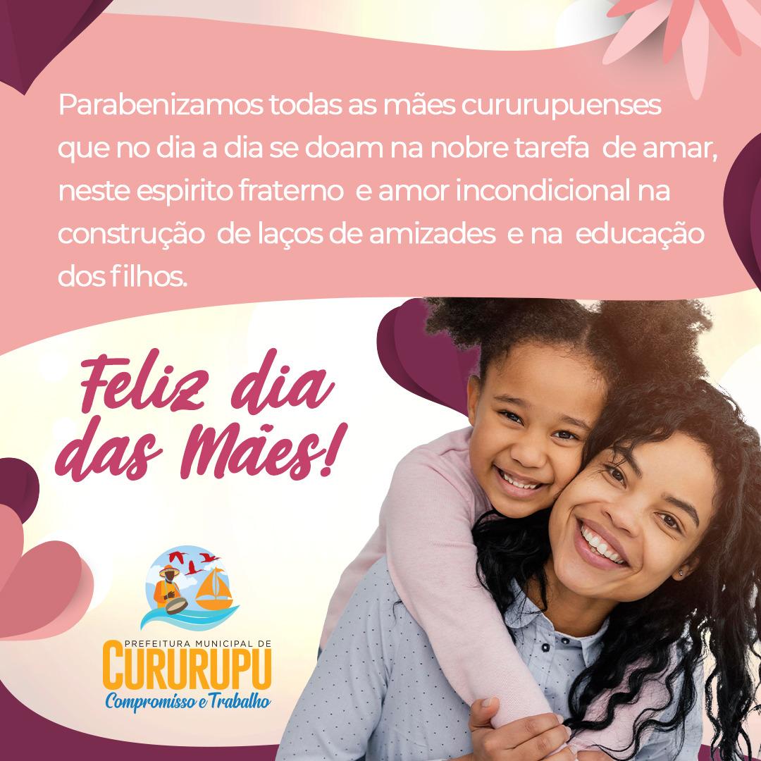 Prefeitura faz homenagem às mães cururupuense