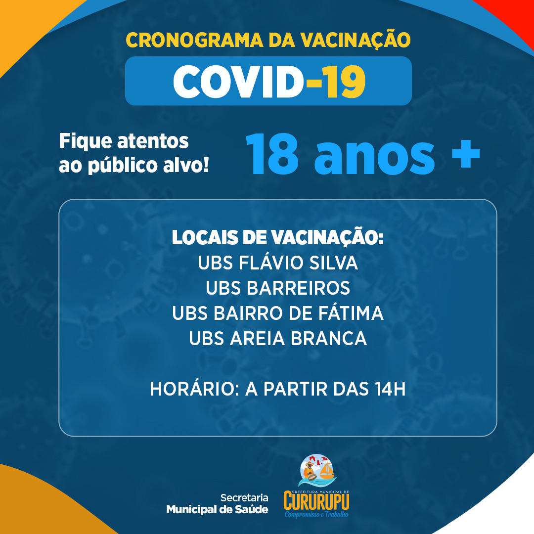 NOVO CALENDÁRIO DE VACINAÇÃO DA PREFEITURA DE CURURUPU